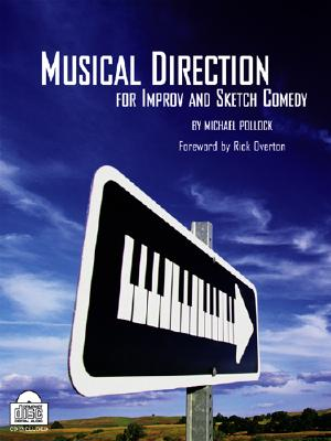 Musical Direction For Improv And Sketch Comedy By Pollock, Michael/ Overton, Rick (FRW)