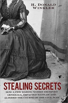 Stealing Secrets By Winkler, H. Donald